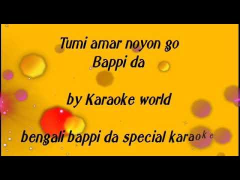 Tumi Amar Nayan Go Karaoke|Bappi Lahiri -9126866203