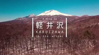 Trip To KARUIZAWA Winter