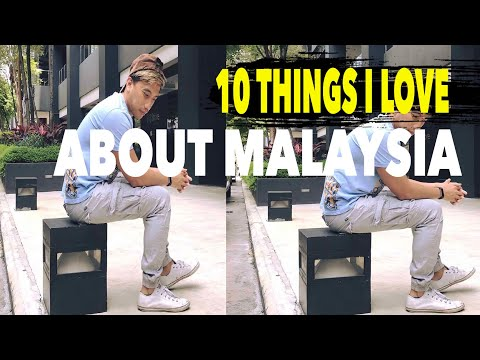 10 things I Love about Malaysia
