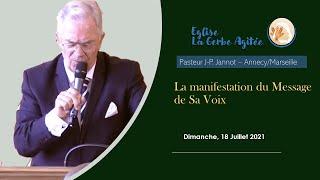 2021-0718 La Manifestation du Message de Sa Voix   Fr Jannot