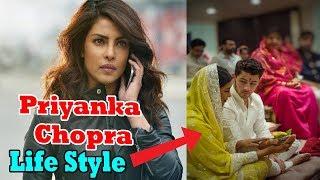 Priyanka Chopra's Lifestyle, Husband, Cars, House, Net Worth, Family, Biography 2018