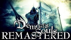 Demon's Souls Remastered is Basically Confirmed!