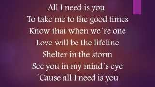 Big Trouble - All I Need Is You (Lyrics)