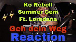 ⛔️KC Rebell x Summer Cem feat. Loredana⛔️ - GEH DEIN WEG ⛔️[official Video] Reaction ⛔️