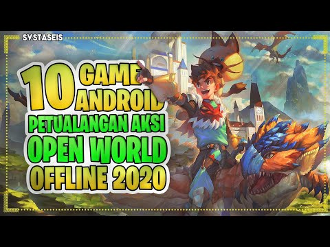 10 Game Android Petualangan Aksi & Open World Terbaik Offline