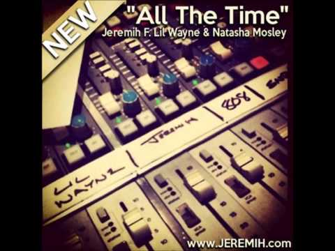 Jeremih Feat. Lil Wayne & Natasha Mosley - All The Time Instrumental + Free mp3 download!