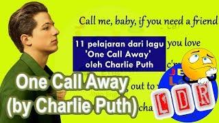 Belajar Bahasa Inggris lewat lagu 'One Call Away' oleh Charlie Puth | Jeng Lela