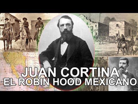 Juan Cortina - El Robin Hood Mexicano