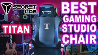 SECRETLAB TITAN Gaming Studio Chair - Unboxing & Review in depth