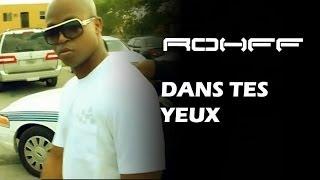 Rohff - Dans Tes Yeux [CLIP OFFICIEL]