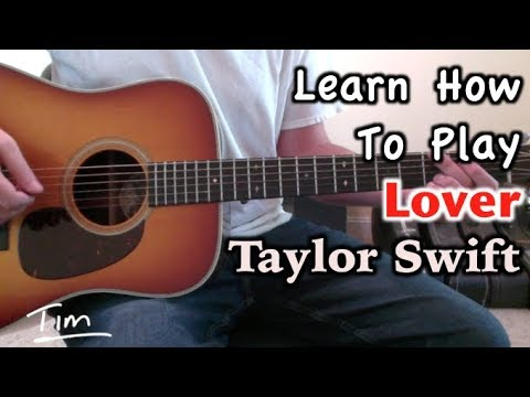 Taylor Swift Lover Guitar Lesson, Chords, and Tutorial thumbnail
