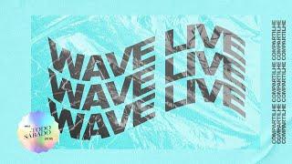 WAVE LIVE - 28.08.2021