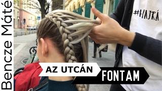 Budapesten az utcán fontam (vágatlanul)   Bencze Máté