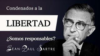 LIBRES por CONDENA (Jean-Paul Sartre) - Filosofía EXISTENCIALISTA para la RESPONSABILIDAD INDIVIDUAL