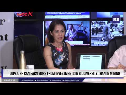 Lopez: PH can earn more from investments in biodiversity than in mining