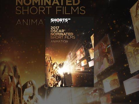 2017 Oscar Nominated Shorts Films  Animation
