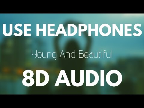 Lana del Rey - Young And Beautiful (8D AUDIO)
