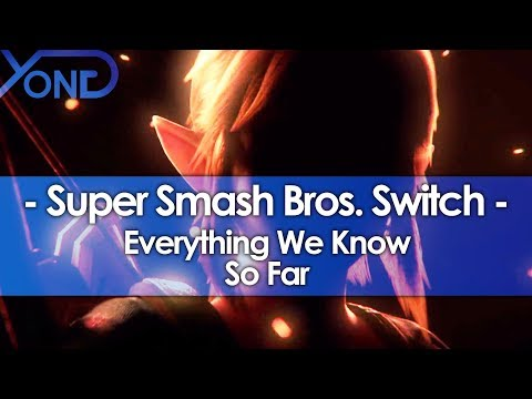 Everything We Know About Super Smash Bros Switch