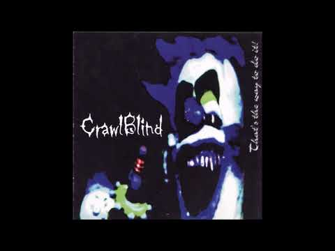 CrawlBlind - That's The Way To Do It! (Full Album)