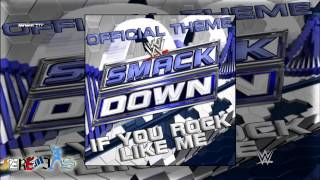 WWE: If You Rock Like Me (SmackDown Official Theme Song) By Jim Johnston + Custom Cover And Link