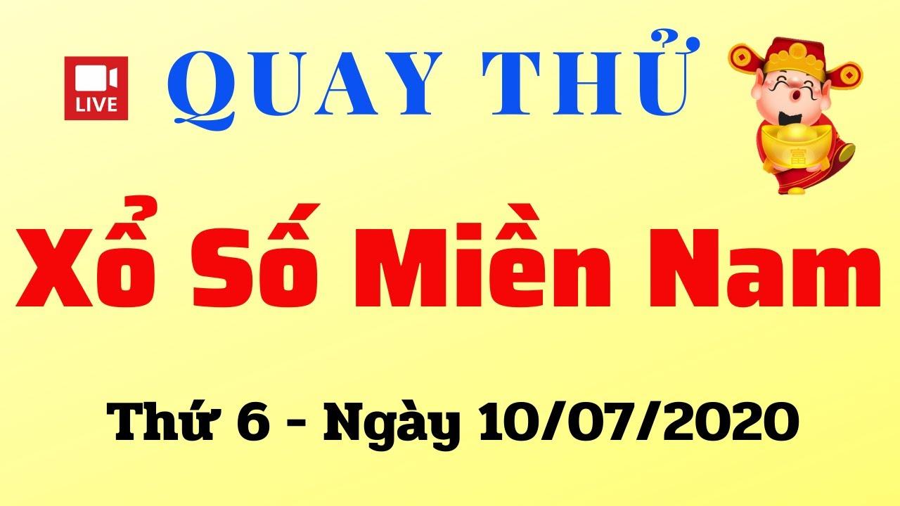 Quay Thử XSMN 10/07 - Kết Quả Quay thử XSMN hôm nay 10/07/2020