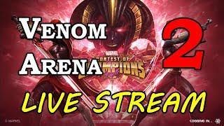 Venom Arena - Part 2 | Marvel Contest of Champions Live Stream