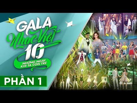 [FULL] Gala Nhạc Việt 10 - Những Ngày Khi Ta Còn Trẻ - Phần 1 (Official)