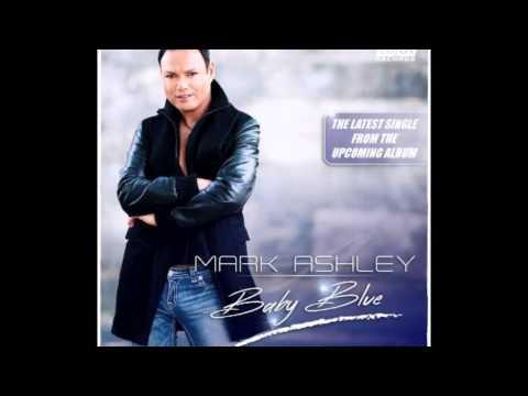 Mark Ashley  Baby Blue Single Edit 2015
