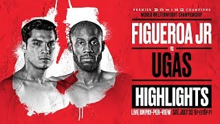 Omar Figueroa Jr. & Yordenis Ugas HIGHLIGHTS: 7/20 Fight Preview