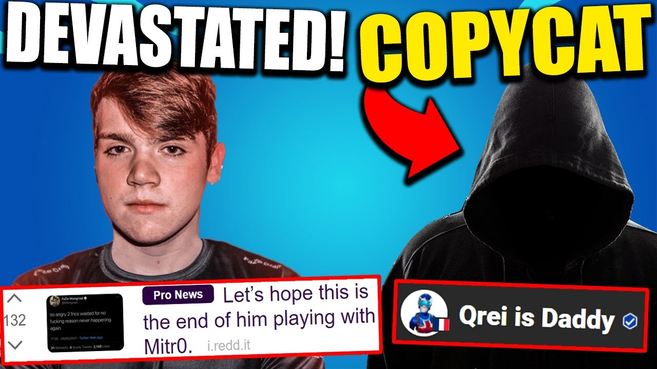 "Mongraal SAD About Failing FNCS.. Mitr0 In Trouble? ""Qrei Is Daddy"" COPYCAT Ruins Qreis FNCS!"