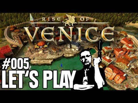 Let's Play - Rise of Venice #005 - Gefährliche Fracht [Full-HD Gameplay] [Deutsch]