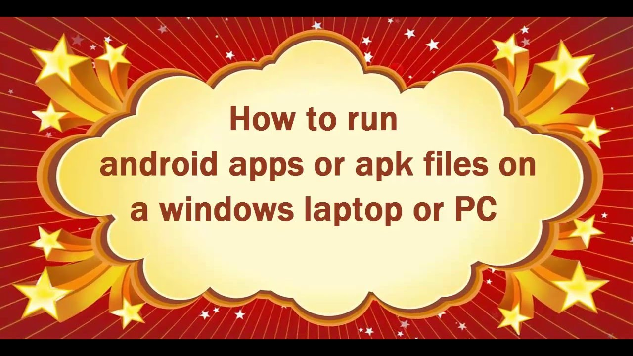 how to run apk files on windows