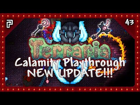🌳 NEW Update, NEW Dungeon Boss & Weapons! | Terraria 1.3.5 Calamity Mod Let's Play [Episode 43]