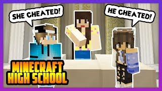 A BAD BREAK UP STORY! - Minecraft High School