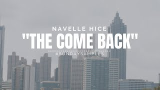 Navelle Hice - The Come Back #SundaySamples (Week 3)