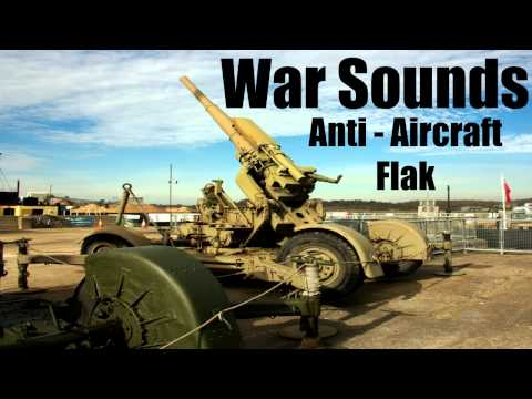 War Sounds - Anti-Aircraft Flak - World War II Era Flak