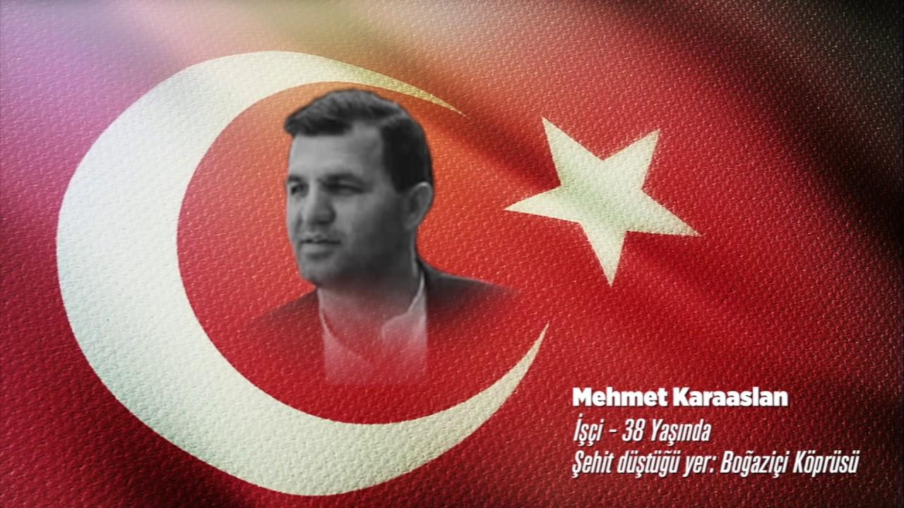 15 Temmuz Şehidi Mehmet Karaaslan