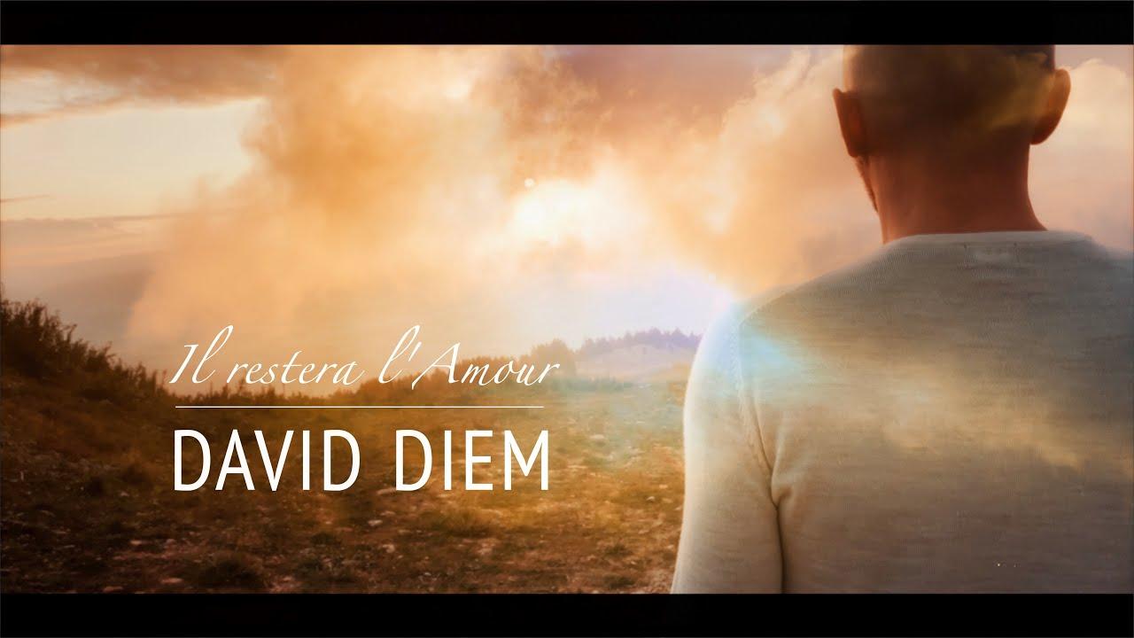 Il restera l'Amour - David Diem