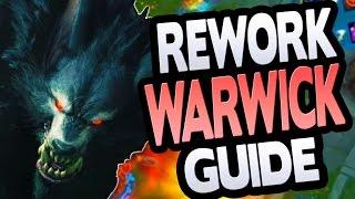 NEW REWORK WARWICK JUNGLE GUIDE - League of Legends Season 7