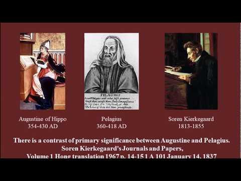 Soren Kierkegaard on Augustine and Pelagius 1837