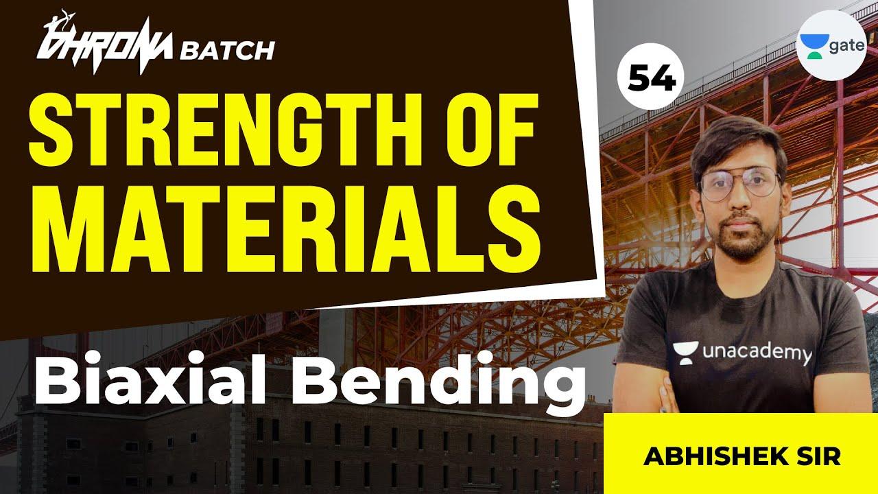 Download Biaxial Bending   L : 54   SOM   GATE 2022   Civil Engineering   Abhishek Sir