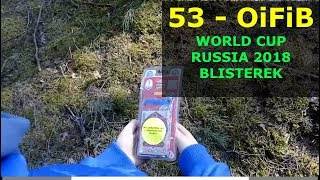 OiFiB unboxing blisterka World Cup Russia 2018 . Mecz otwarcia Rosja -Arabia Saudyjska