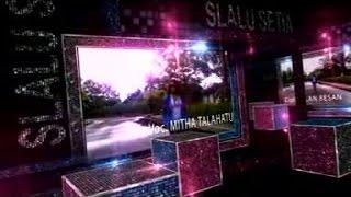 Video Mitha Talahatu - SLALU SETIA download MP3, 3GP, MP4, WEBM, AVI, FLV Oktober 2017