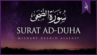 Surat Ad-Duha (The Morning Hours) | Mishary Rashid Alafasy |