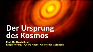 Der Ursprung des Kosmos – Ringvorlesung mit Harald Lesch