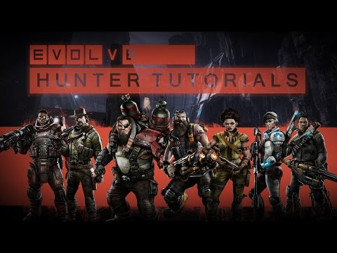 Evolve Video Gallery - All Hunters Basic/Advanced Tutorial (Assault/Medic/Trapper/Support)