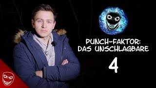 Punch-Faktor: Das Unschlagbare - Folge 4