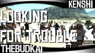 Kenshi :: S2 Ep 32 :: Looking For Trouble