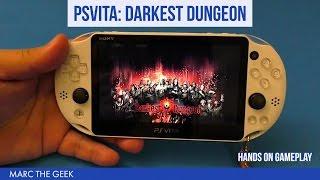 PSVita: Darkest Dungeon Hands On Gameplay
