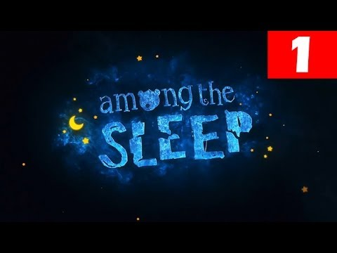 Among The Sleep Walkthrough Part 1 Full Let S Play No Commentary